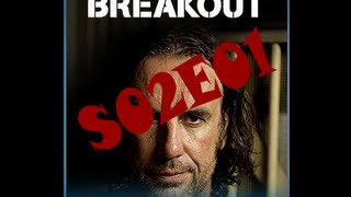 Breakout S02E01 - Escape from Supermax