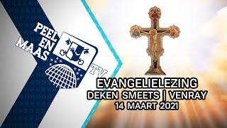 Evangelielezing deken Smeets | Venray  - 14 maart 2021 - Peel en Maas TV Venray