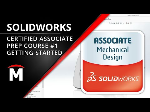 Certified SOLIDWORKS Associate (CSWA) Prep Course 1/5: Getting ...
