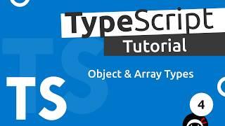 TypeScript Tutorial #4 - Objects & Arrays