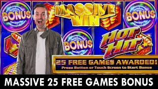 MASSIVE HOT HIT BONUS 🔥 25 FREE GAMES!
