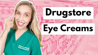 Drugstore Eye Creams: Get Results with Affordable Products | The Budget Dermatologist