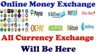 How To Exchange Money Online!All Currency Exchange Will be Here 2017