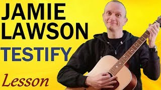 Jamie Lawson   Testify    Guitar Lesson