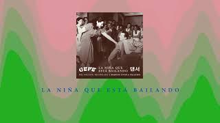 Gepe   La Niña Que Está Bailando (audio Oficial)