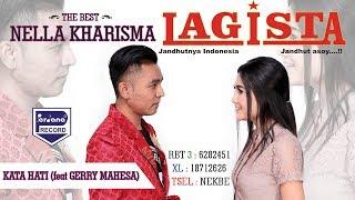 Nella Kharisma Feat Gerry Mahesa - Kata Hati - LAGISTA [Official]