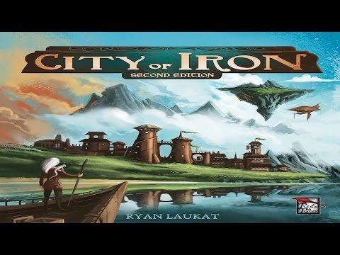 No Runthrough Review: City of Iron (2nd Edition)