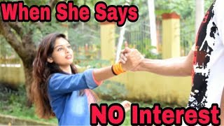 When She Says No Interest | Red Entertainment Production