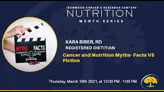 Nutrition Series: Cancer and Nutrition Myths- Facts vs Fiction