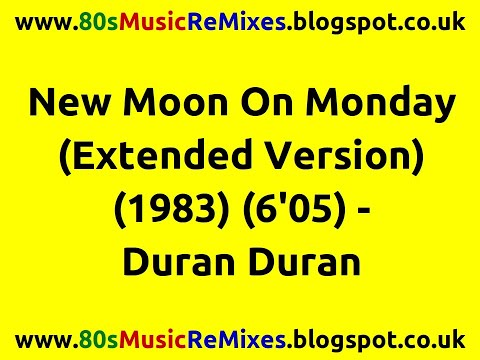 Duran Duran - New Moon On Monday (Extended Mix) video