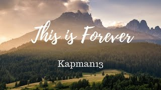 This is Forever!!!!! Gameplay with Kapman