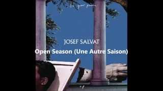 Josef Salvat - Open Season (Une Autre Saison) Lyrics