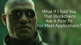 Blockchains Are a Bad Idea (James Mickens)