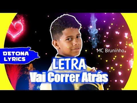 MC Bruninho - Vai Correr Atrás (Letra Oficial) DG e Batidão Stronda