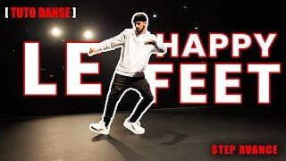 [TUTO DANSE] Comment Faire Le Happy Feet (Hip Hop)