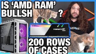 """Ask GN 108: Is """"AMD Optimized"""" RAM BS? Show All 200 Case Tests?"""