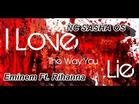Eminem Ft. Rihanna Vs. NC SAHSA OS - I LOVE the way YOU LIE