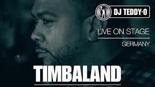 DJ Teddy-O&TIMBALAND (Live On Stage)