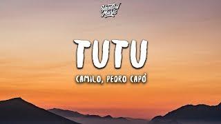 Camilo & Pedro Capó   Tutu (Letra  Lyrics)