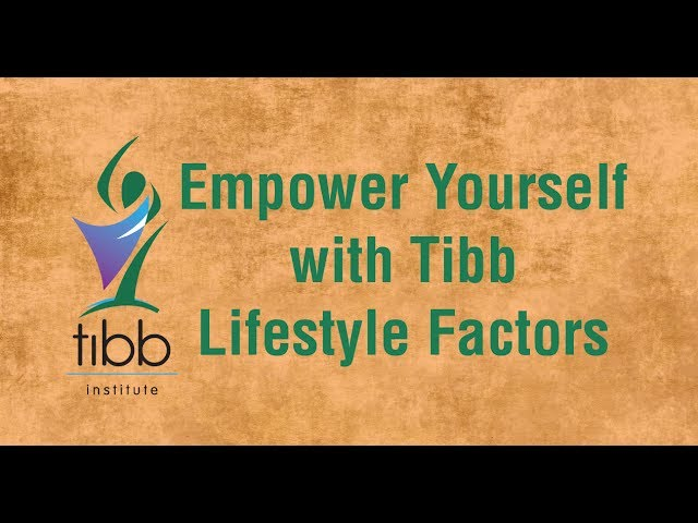 Lifestyle Factors in Tibb