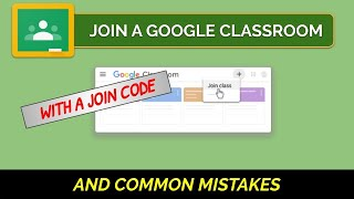 How To Join a Google Classroom with a Join Code