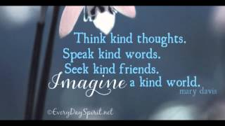 Think Kind Thoughts
