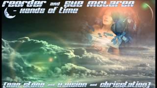 ReOrder & Sue McLaren - Hands Of Time (Dan Stone & V Vision & ChrisStation)