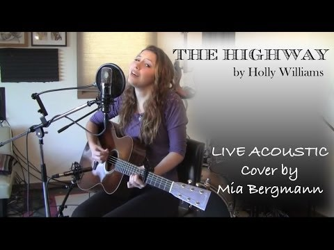 The Highway - Holly Williams LIVE Acoustic Cover by Mia Bergmann