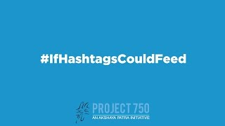 #IfHashtagsCouldFeed
