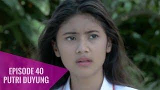 Putri Duyung - Episode 40