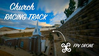 Church Racing Track with FPV Drones