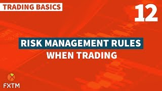 Risk Management Rules when Trading