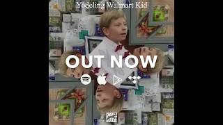 Charles Goose - Yodeling Walmart Kid REMIX