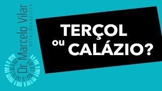 Terçol e Calázio. Quais as diferenças e tratamentos. - Vídeos | Dr. Marcelo Vilar