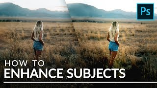 How to Enhance a Subject in Photoshop
