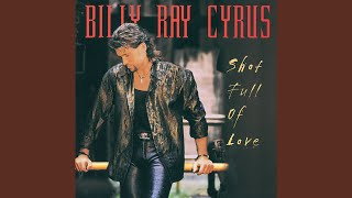 Billy Ray Cyrus Give My Heart To You