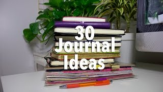 What To Write In A Journal | 30 Ideas
