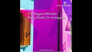 The Biggest Mistake Being Made on Instagram Besides Not Engaging – Bad Visuals!
