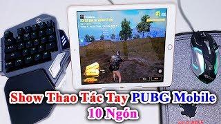 Show Thao Tác Tay Chơi PUBG Mobile 10 Ngón Với Gamesir Cực Bá Trên Ios Ipad Iphone