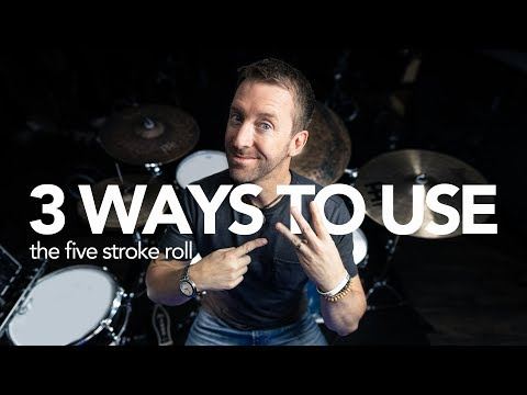 3 Ways to Use the 5 Stoke Roll