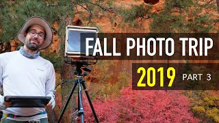 Landscape Photography 2019 Fall Color Trip - Pt. 3