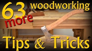 63 (more) Woodworking Tips & Tricks