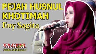 Download lagu Eny Sagita Pejah Husnul Khotimah Mp3
