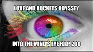 Love and Rockets Odyssey Into the Mind's Eye RIP20C