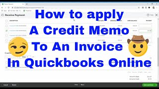 How to apply a Credit memo to an Invoice in Quickbooks Online