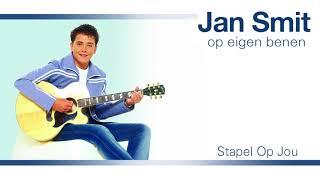 Jan Smit   Stapel Op Jou