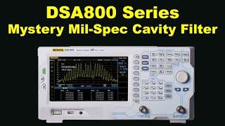 RIGOL DSA815 ..now DSA875 7.5GHz Spectrum Analyser Discovers Mystery Mil-spec Cavity Filter