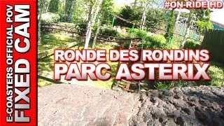 preview picture of video 'Ronde des Rondins - Parc Asterix | On-Ride (ECam HD)'