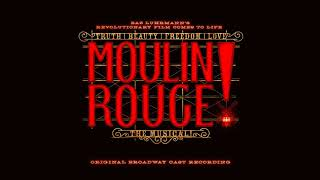 Shut Up And Raise Your Glass- Moulin Rouge! The Musical (Original Broadway Cast Recording)
