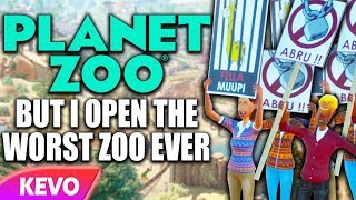 Planet Zoo but I open the worst zoo ever